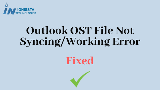 Outlook OST file not syncing