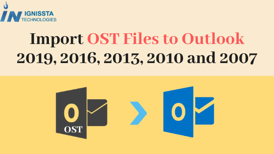 Import OST File to Outlook 2019