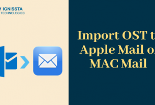 Import OST to Apple Mail or MAC Mail